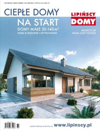 Najnowszy katalog Lipińscy Domy z projektami na start - Ciepłe Domy nr 1(36) 2019